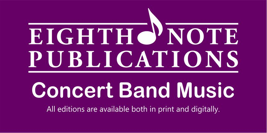 Eighth Note Publications - Concert Band