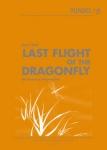 Last Flight of the Dragonfly  Der letzte Flug der blauen Libelle