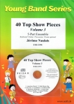 40 Top Show Pieces Volume 3