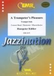A Trumpeters Pleasure